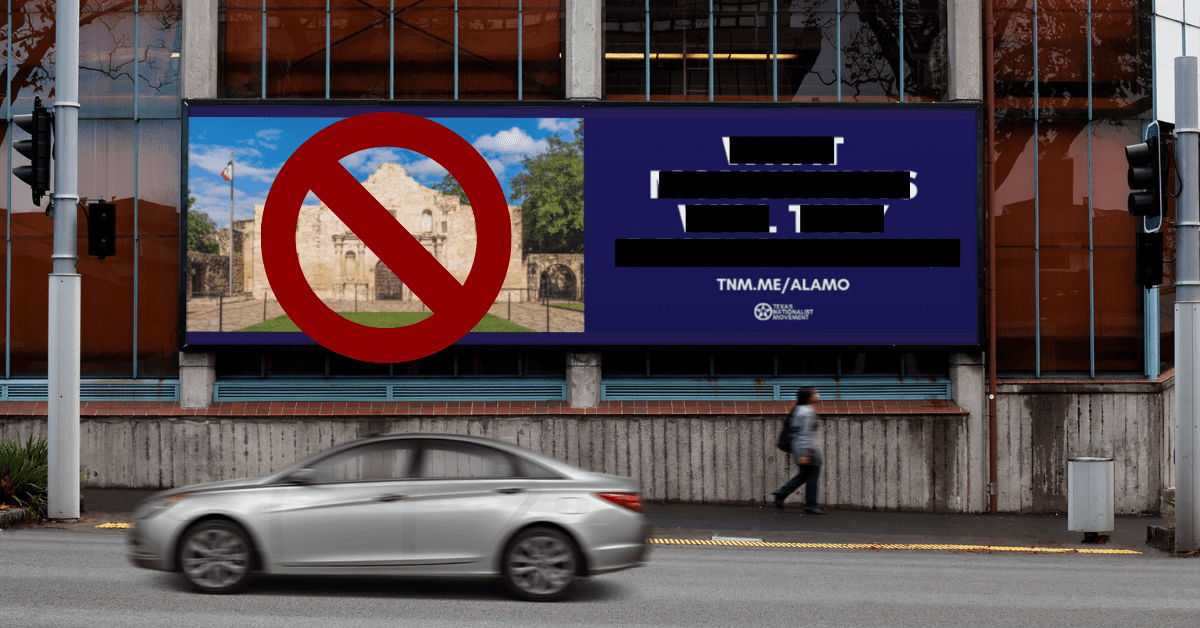 This Alamo Billboard Was Too Controversial To Be Seen