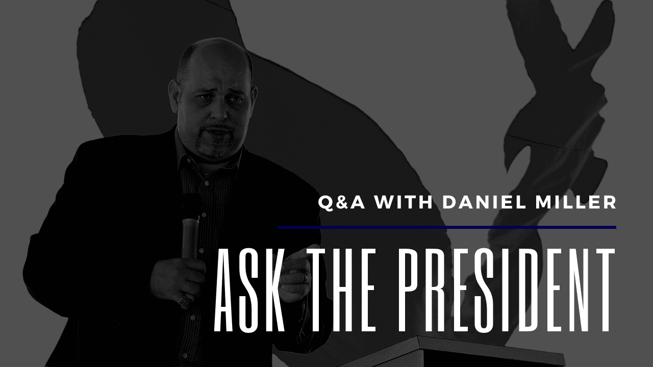 Q&A: Ask The President – November 2020